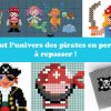 Tout l'univers des pirates en perles Hama