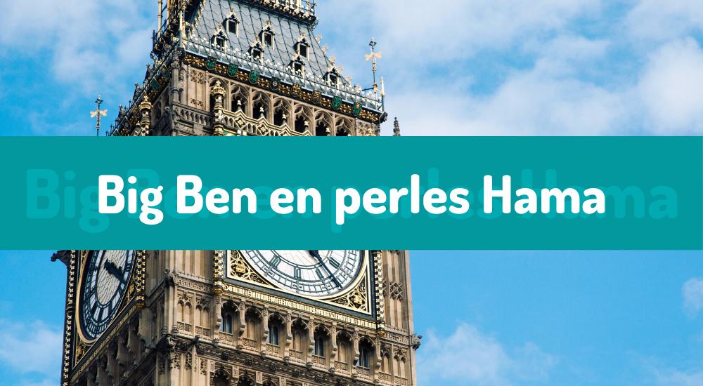 Un Big Ben en perles Hama